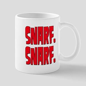 Snarf. Snarf. Mug