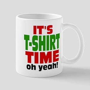Oh Yeah Tee Shirt Time Mug