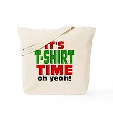 Oh Yeah Tee Shirt Time Tote Bag