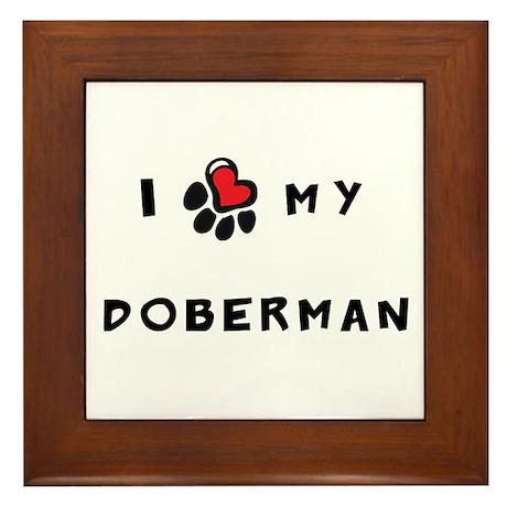 I *heart* My Doberman Framed Tile