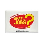 What Jobs Rectangle Magnet (100 pack)
