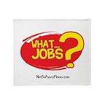 What Jobs Throw Blanket