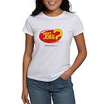 What Jobs Women's T-Shirt