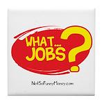 What Jobs Tile Coaster