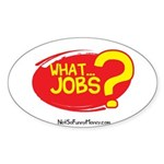 What Jobs Sticker (Oval)