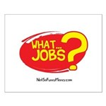 What Jobs Small Poster