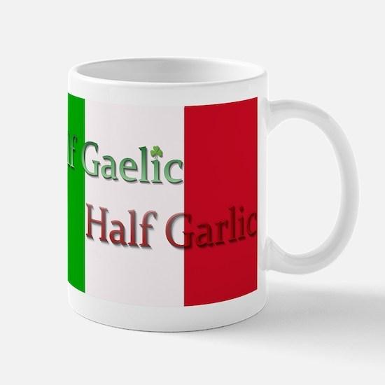 Half Gaelic Half Garlic Mugs