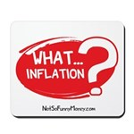What Inflation Mousepad