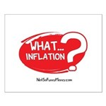 What Inflation Small Poster