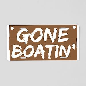Gone Boatin' (Boating) Aluminum License Plate