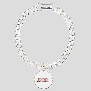 Jersey Girls Don't Pump Gas ( Charm Bracelet, One