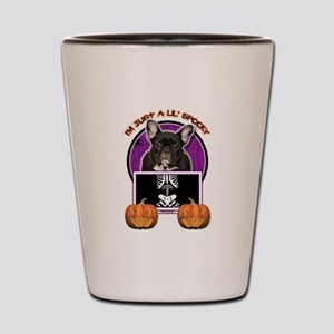 Just a Lil Spooky Frenchie Shot Glass