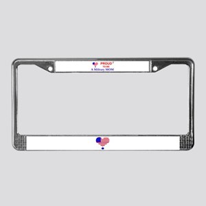 PROUD TO BE A MILITARY MOM License Plate Frame