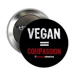 "VEGAN=COMPASSION - 2.25"" Button (100 pack)"
