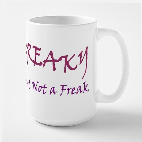 FREAKY BUT... Large Mug