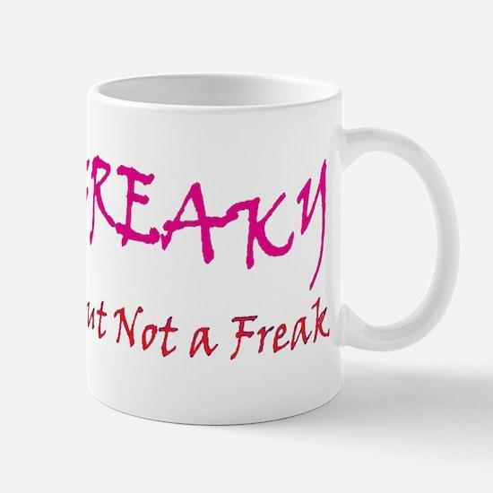 FREAKY BUT... Mug