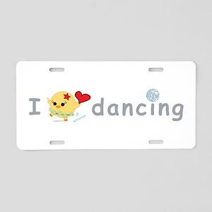 I Love Dancing Aluminum License Plate