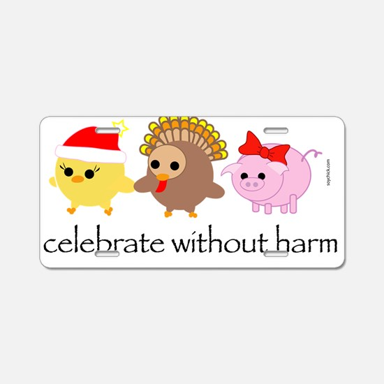 Celebrate Without Harm Aluminum License Plate