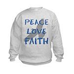 Peace Love Faith Kids Sweatshirt