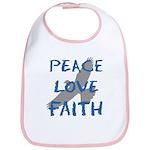 Peace Love Faith Bib