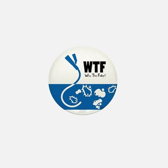 WTF - Why The Foley 01 Mini Button
