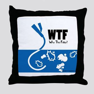 WTF - Why The Foley 01 Throw Pillow
