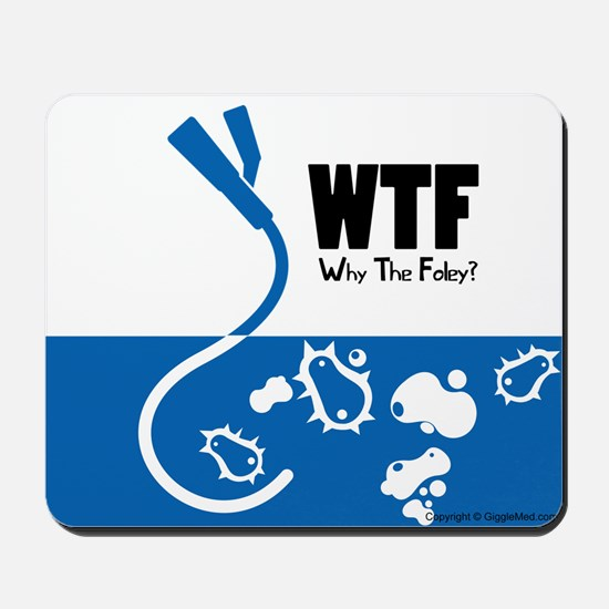WTF - Why The Foley 01 Mousepad