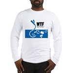 WTF - Why The Foley 01 Long Sleeve T-Shirt