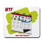 WTF - Why The Foley 02 Mousepad