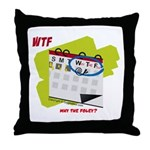 WTF - Why The Foley 02 Throw Pillow