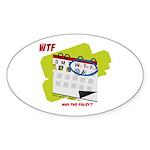 WTF - Why The Foley 02 Sticker (Oval 50 pk)