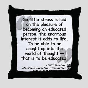 Hamilton Educated Quote Throw Pillow