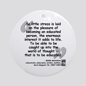 Hamilton Educated Quote Ornament (Round)