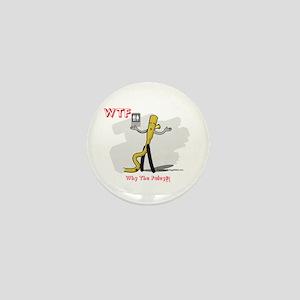 WTF - Why The Foley 03 Mini Button