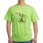 WTF - Why The Foley 03 Green T-Shirt