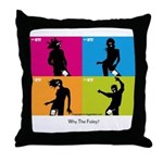 WTF - Why The Foley 04 Throw Pillow