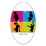 WTF - Why The Foley 04 Sticker (Oval 10 pk)