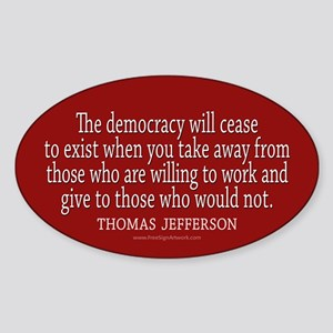 Jefferson Democracy Quote 2 Sticker (Oval)