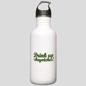Drink Up Beyotches! Stainless Water Bottle 1.0L
