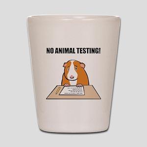 No Animal Testing! Shot Glass