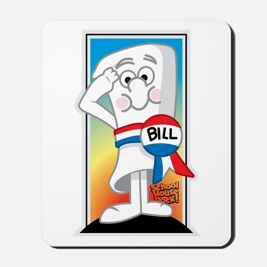 SchoolHouse Rocks Bill 2 Mousepad