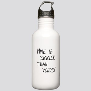 mine is bigger Stainless Water Bottle 1.0L