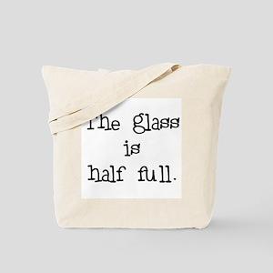 glass half full Tote Bag