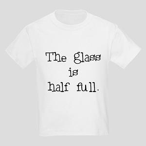 glass half full Kids Light T-Shirt
