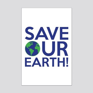 Save Our Earth Mini Poster Print