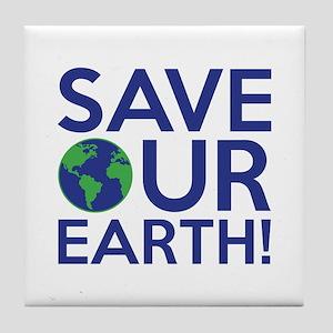 Save Our Earth Tile Coaster