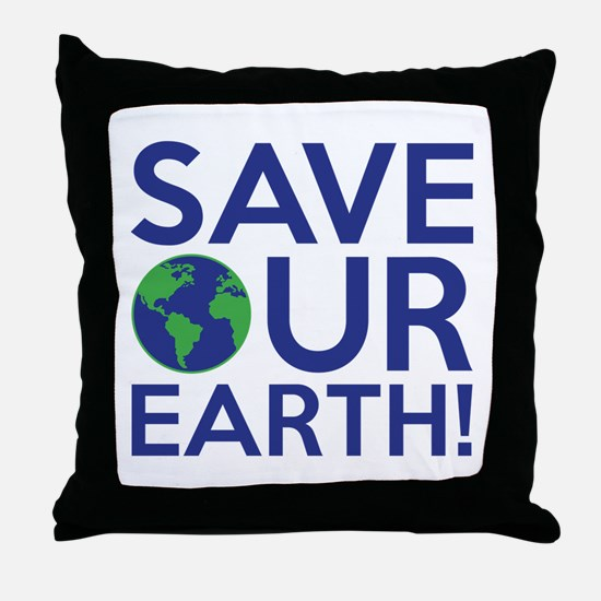 Save Our Earth Throw Pillow