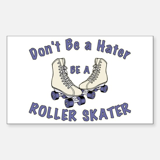 Not a Hater Roller Skater Sticker (Rectangle)