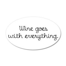 Wine Goes With Everything Wall Sticker