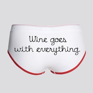 Wine Goes With Everything Women's Boy Brief